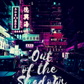 Out of the Shadows1